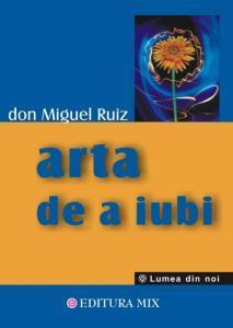 Arta-de-a-iubi-Don-Miguel-Ruiz